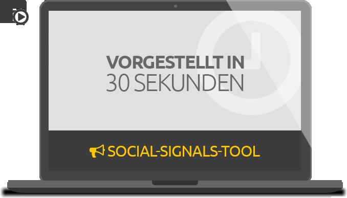 Social Signals Tool: Vorgsetellt in 30 sekunden