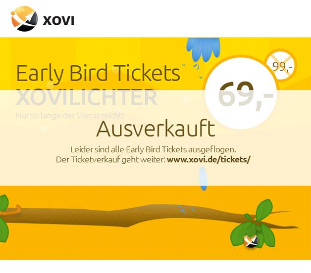 early_bird_tickets_xovi_ausverkauft