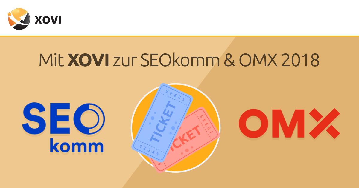 Mit XOVI zur SEOkomm & OMX 2018