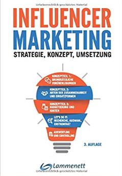 """3. Auflage des Buches """"Influencer Marketing"""" von Erwin Lammenett"""