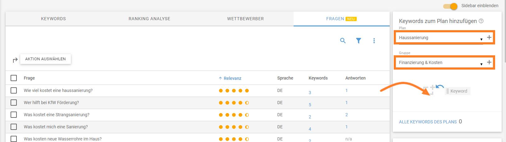 Per DFrag & Drop kannst du Fragen im Keyword Planner speichern und gruppieren