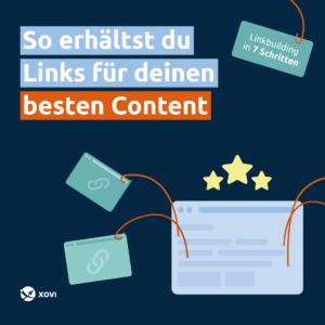 Anleitung: So erhältst du Backlinks für deinen besten Content